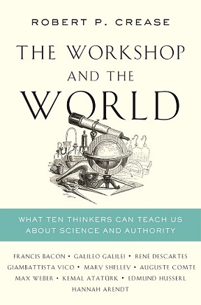 Omslag av boken The workshop and the world: what ten thinkers can teach us about science and authority